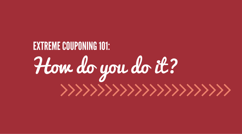Extreme Couponing 101- How do you do it-