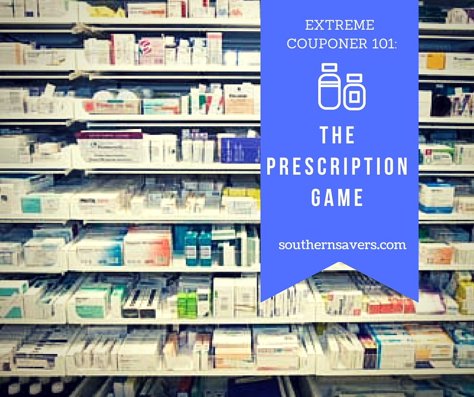 Extreme Couponer 101- The Prescription Game