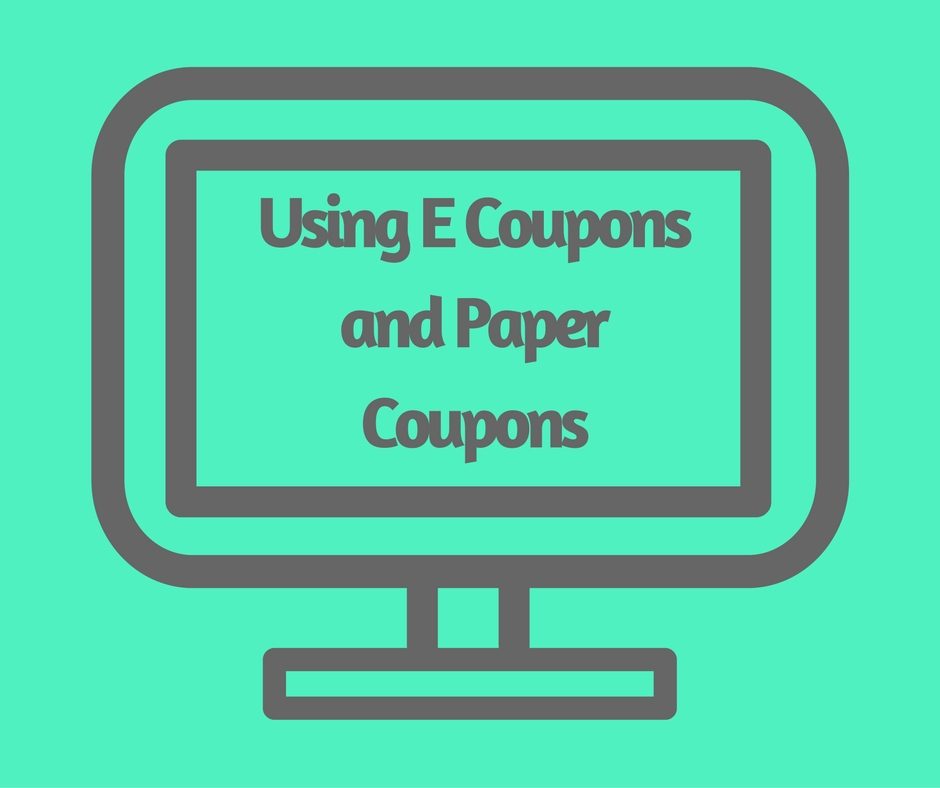 Using E Coupons and Paper Coupons