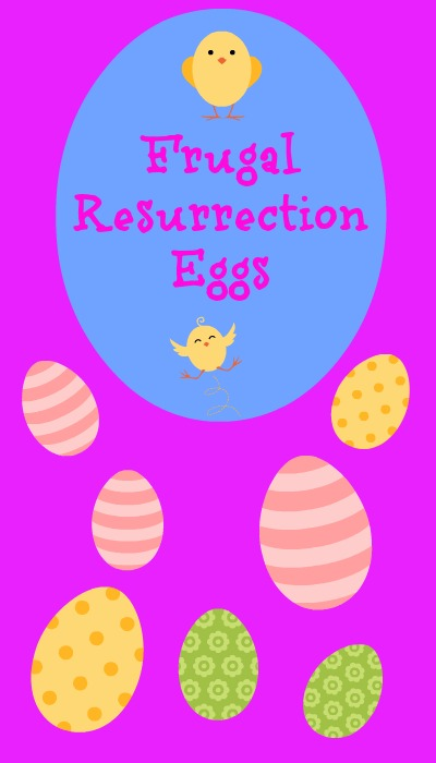 frugal resurrection eggs