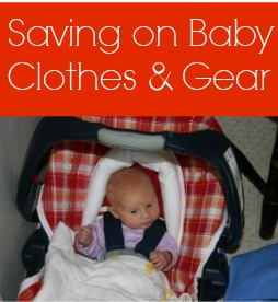 How to save on baby clothes and gear.