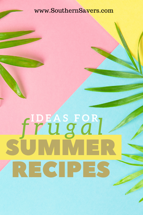 You can meet your grocery budget with these frugal summer recipes using ingredients you can get on sale at the store this summer!