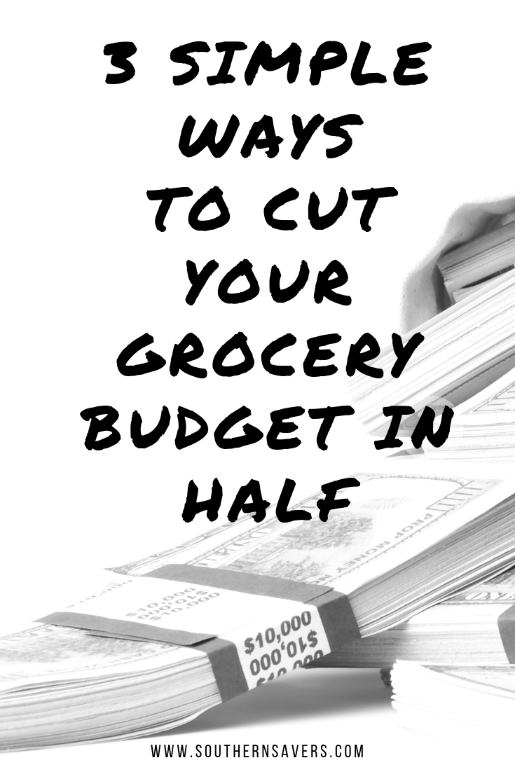 3 simple ways to cut your grocery budget in half