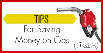 Looking to save on gas?  Here are some tips.
