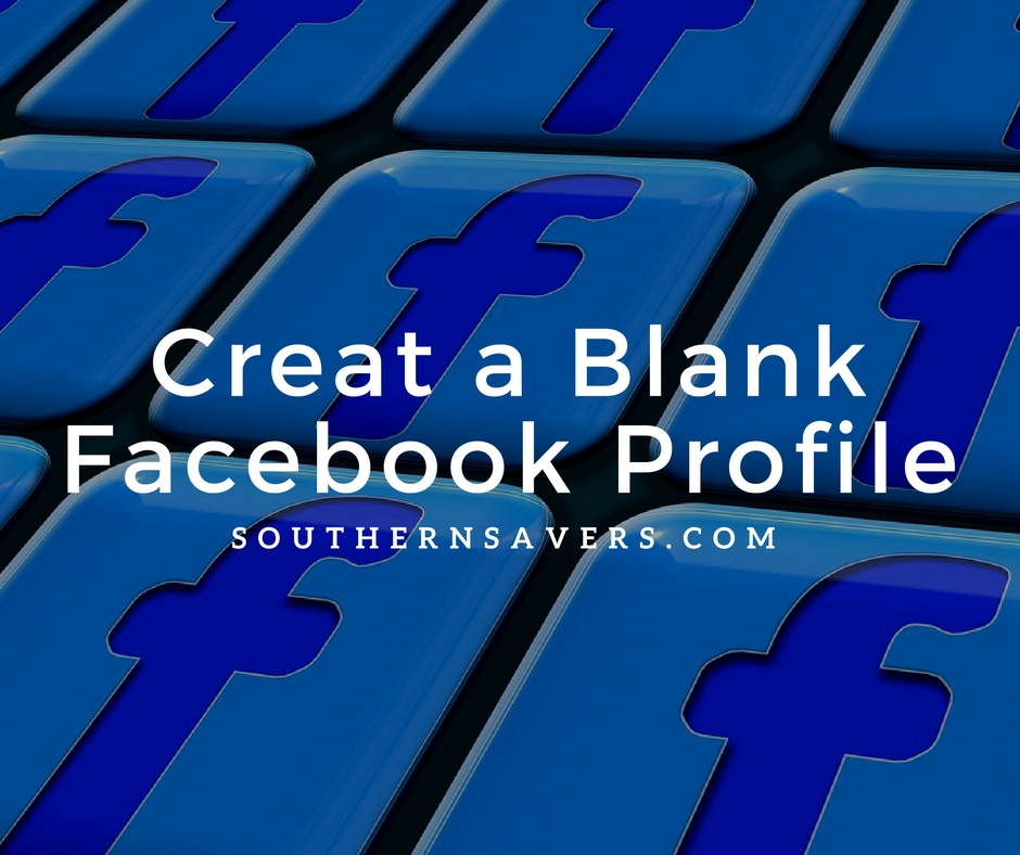 Creat a Blank Facebook Profile