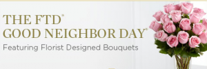 FTD Good Neighbor Day
