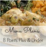 Weight Watchers Menu Plans | Yummy dishes for 8 Points Plus or less! | Southern Savers