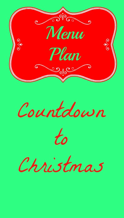 menu plan countdown to christmas