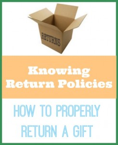 Be educated on all of the different ways to return a gift.