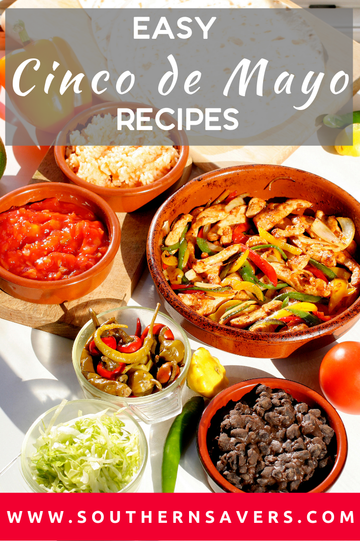 Mixing up your meal plan can help make things more interesting, so try some of these easy Cinco de Mayo recipes with simple ingredients but loads of flavor!