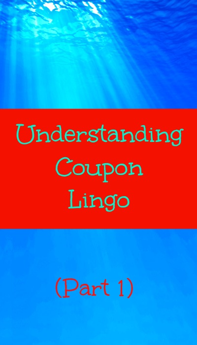 understanding coupon lingo part 1