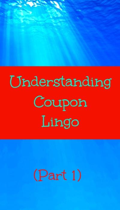 understanding coupon lingo part 1