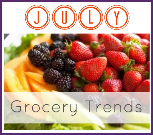 The grocery trends for July.  All of the best deals and what to buy in July.