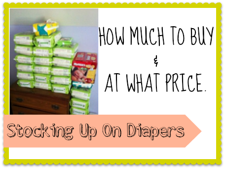 Stocking Up On Diapers Everything You Need To Know About