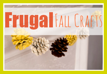 It's time to start crafting for Fall!  Here are some fruagal ideas to get you started.  | Frugal Fall Craft Ideas