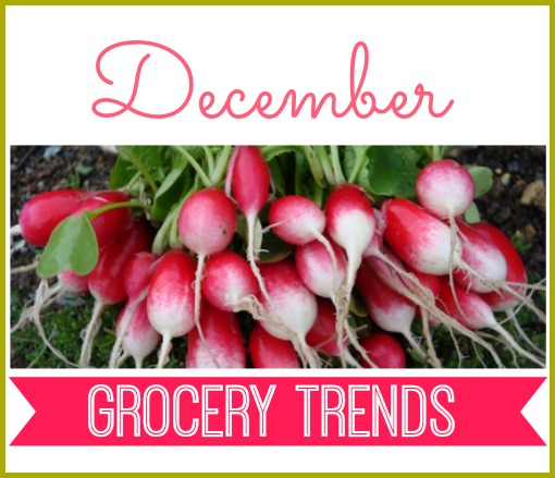 What to buy in December.  December grocery trends.