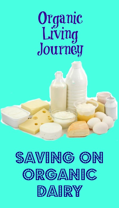 organic living journey saving on organic dairy