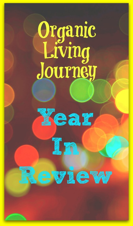 organic living journey year in review