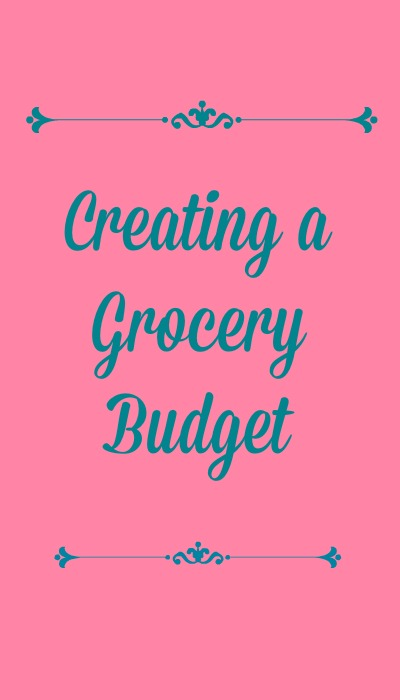 creating a grocery budget