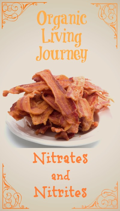 organic living journey nitrates and nitrites