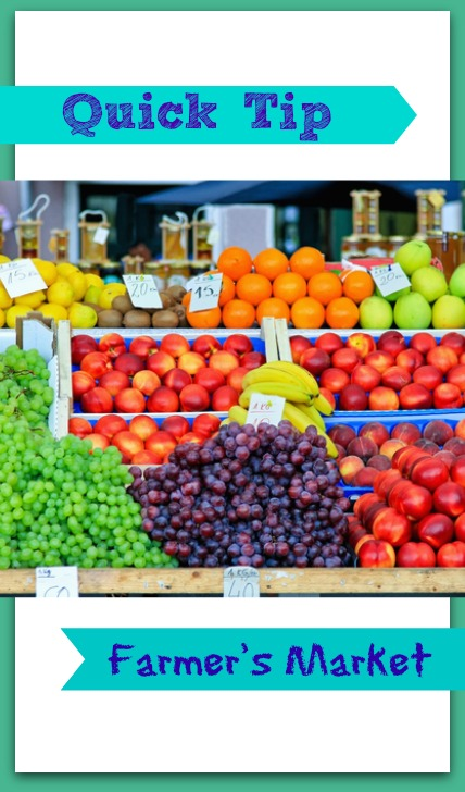 quick tip shop your farmers to save on produce and more, farmers market