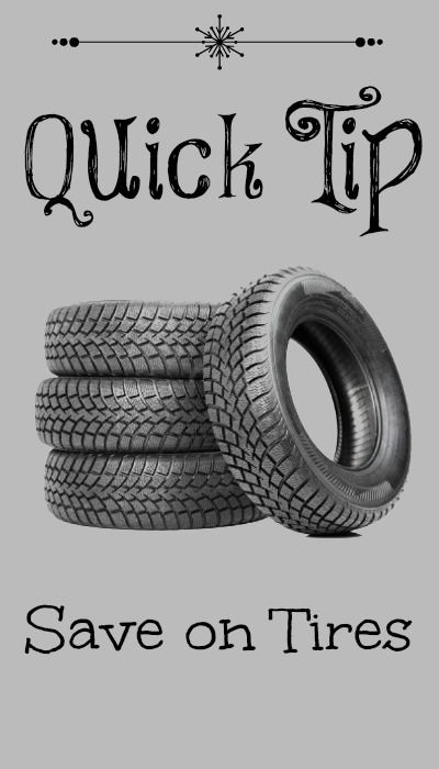 quick tip ways to save on tires, saving money