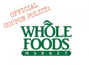 official whole foods coupon policy