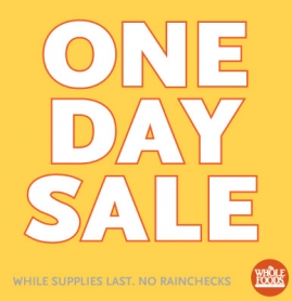 Whole Foods One Day Sale