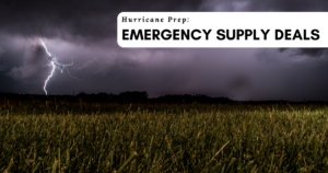 Hurricane Prep: Emergency Supply Deals