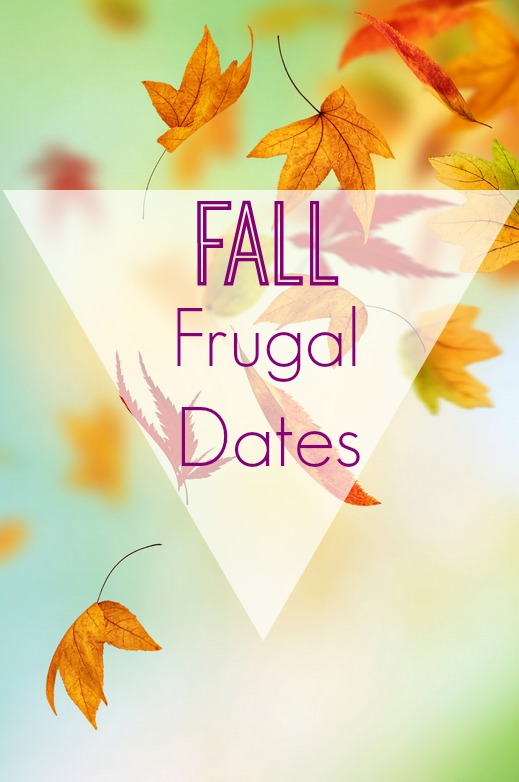 Frugal date ideas for fall weather.