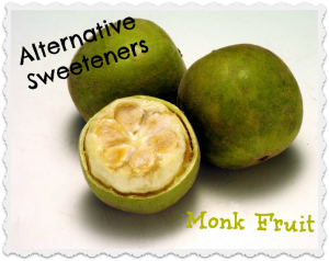 Sure, we have heard about Stevia, but what is Monk Fruit?