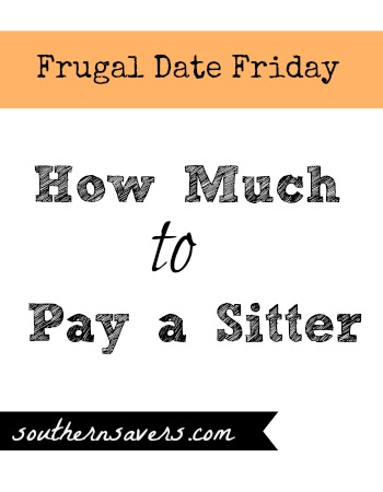 Easy tips to save on baby sitters and how to figure how much to pay one.