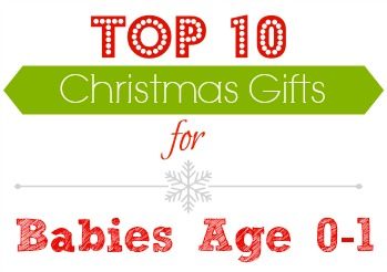 Top 10 Christmas gifts for children age 0-1.