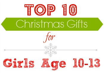 Top 10 Christmas gifts for girls age 10-13!
