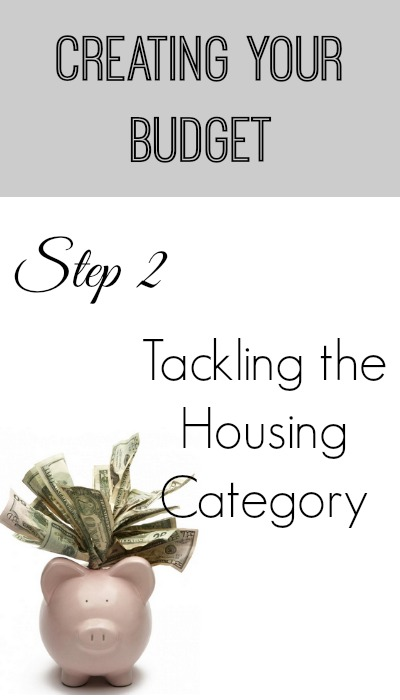 creating your budget, tackling the housing category