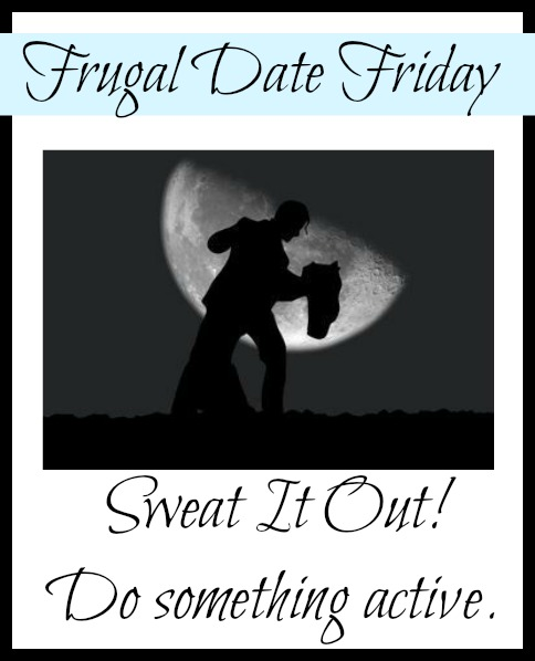 Frugal Date Ideas! | Work out together and do something active.