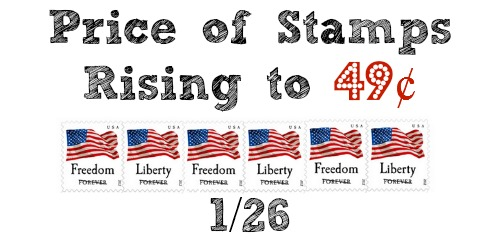 Price of stamps rising to 49¢ on 1/26 | Stock up on forever stamps now.