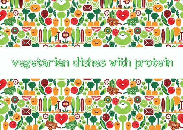 vegetarian dishes with protein