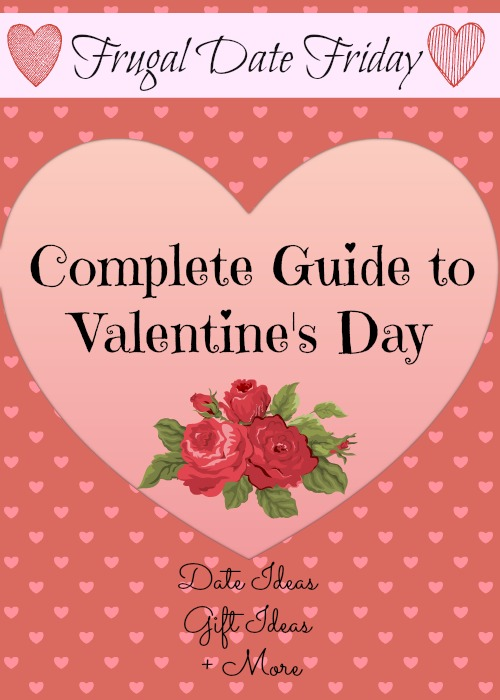 Frugal Date Ideas | Complete guide to Valentine's Day | Valentine's Day Date Ideas
