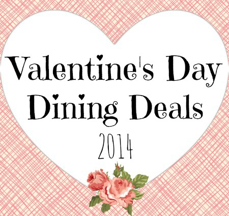 valentine's day dining deals 2014 | Complete List of Valentine's Day Restaurant Deals