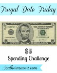 Frugal Date Friday: The $5 Spending Challenge