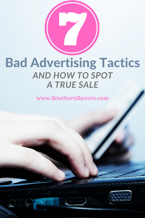 Don't fall for these bad advertising tactics! Be aware of where marketers are trying to trick you and how to spot a true sale!
