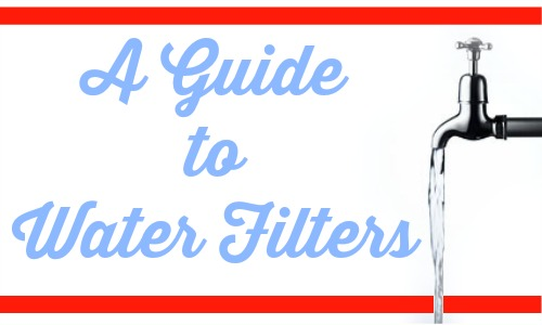 A complete guide to water filters for your organic living journey.