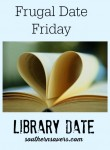 Frugal Date Friday: Extra Extra Read All About it | Library Date