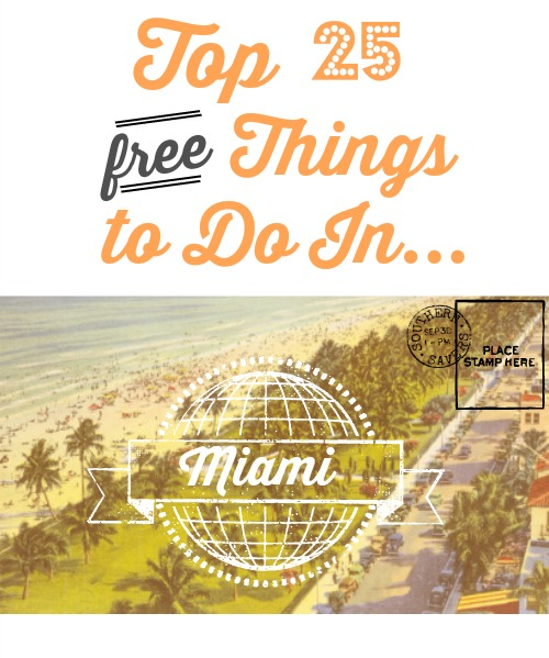 Top 25 Free Things To Do In Miami, FL