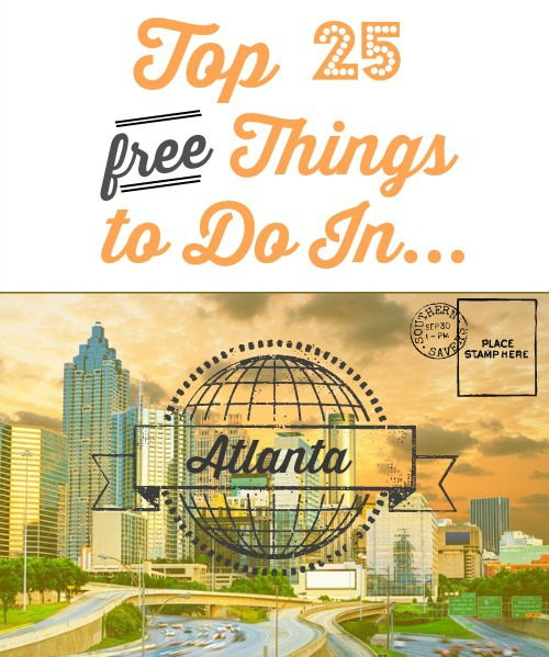 In Honor Of Summer I Have Created A List Of The Top 25 Free Things To Do In Atlanta I Hope That You Can Use This List As A Quick Reference Point