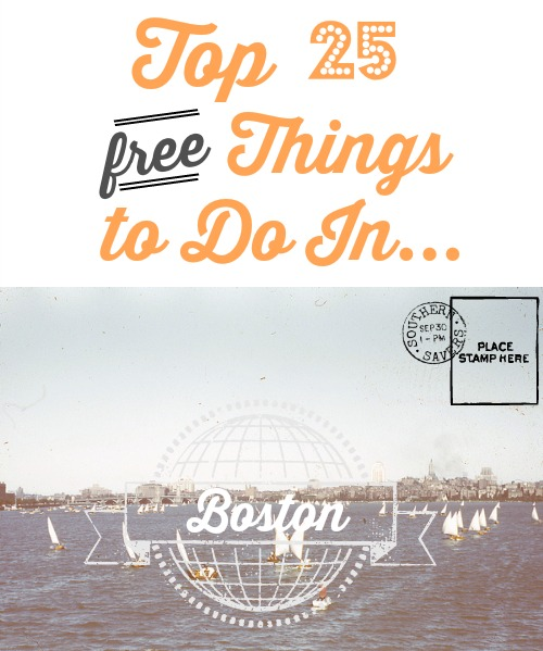 Top 25 Free Things To Do In Boston Southern Savers