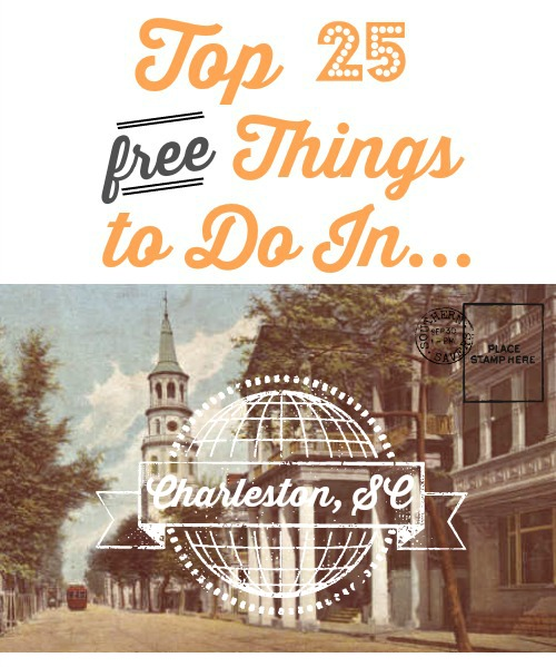 Here are the top 25 FREE things to do in Charleston!