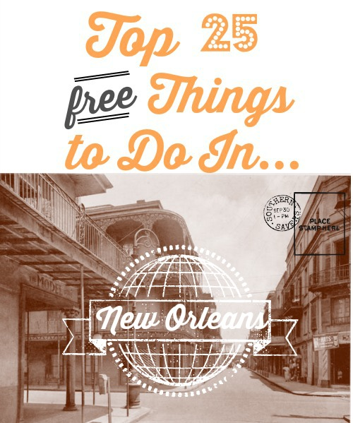 Top 25 free things to do in new orleans southern savers for Things to do in mew orleans