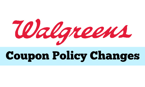 walgreens coupon policy changes